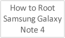 Description - How to Root the Samsung Galaxy Note 4