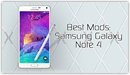 Best Mods for the Samsung Galaxy Note 4 - XDATV (YouTube)